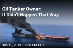 Oil Tanker Owner Denies US Version of Events