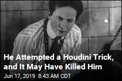 He Attempted a Houdini Trick, and It May Have Killed Him