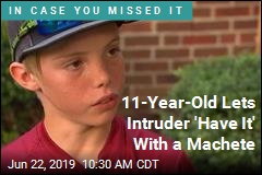 11-Year-Old Lets Intruder 'Have It' With a Machete