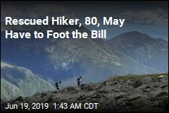 Rescued Hiker, 80, May Have to Foot the Bill