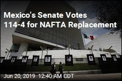 Mexico's Senate Votes 114-4 for NAFTA Replacement