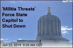 'Militia Threats' Force State Capitol to Shut Down