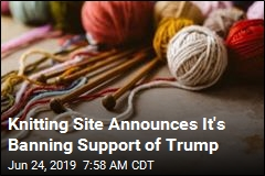 Knitting Site Announces It Is Banning Support of Trump