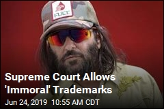 Supreme Court Allows 'Immoral' Trademarks