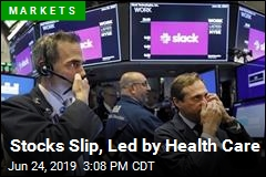 Stocks Slip, Led by Health Care