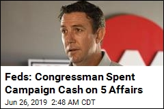 Feds: Rep. Hunter Spent Campaign Cash on Affairs