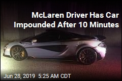 McLaren Driver Has Car Impounded After 10 Minutes
