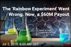 The 'Rainbow Experiment' Went Wrong. Now, a $60M Payout