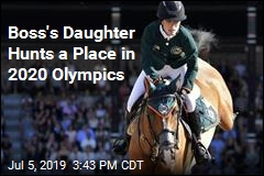Boss's Daughter Hunts a Place in 2020 Olympics