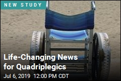 Life-Changing News for Quadriplegics