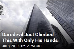 Daredevil Just Climbed This With Only His Hands