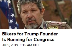 Bikers for Trump Founder Plans House Run