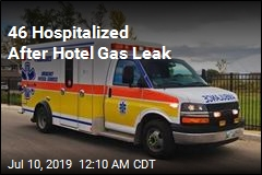 Gas Leak at Hotel Sends 46 to Hospital