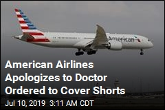 American Airlines Apologizes to Doctor Ordered to Cover Shorts