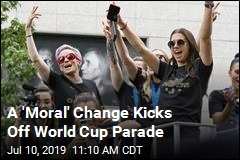 A 'Moral' Change Kicks Off World Cup Parade