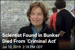Scientist Found in Bunker Died From 'Criminal Act'