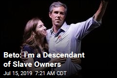 Beto: My Family Owned Slaves