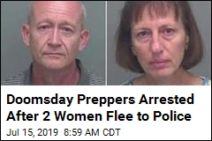 Doomsday Preppers Arrested After 2 Women Flee to Police