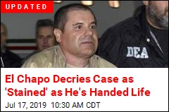 El Chapo to Spend the Rest of His Life in a US Prison