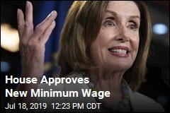 House Votes on $15 Minimum Wage