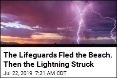 The Lifeguards Fled the Beach. Then the Lightning Struck
