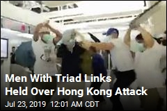 Men With Triad Links Held Over Hong Kong Attack