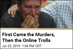 First Came the Murders, Then the Online Trolls