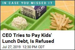 CEO Tries to Pay Kids' Lunch Debt, Is Refused