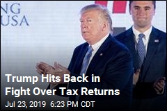 Trump Hits Back in Fight Over Tax Returns