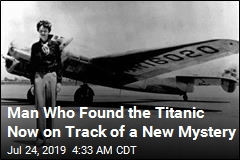Man Who Found the Titanic Is Searching for Earhart's Plane