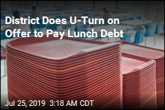District Does U-Turn on Offer to Pay Lunch Debt