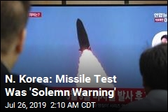 N. Korea: Missile Test Was 'Solemn Warning'
