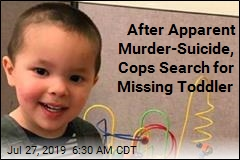 After Apparent Murder-Suicide, Cops Search for Missing Toddler