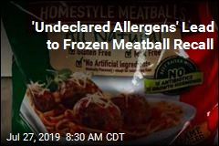 On the Recall Roster: 53K Pounds of Frozen Meatballs