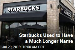 Starbucks Used to Have a Much Longer Name