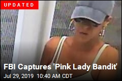 FBI Is Looking for the 'Pink Lady Bandit'