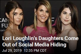 Lori Loughlin's Daughters Come Out of Social Media Hiding
