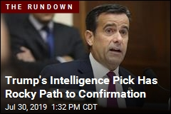 Trump's Intelligence Pick Has Rocky Path to Confirmation