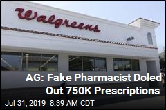 AG: Fake Pharmacist Doled Out 750K Prescriptions