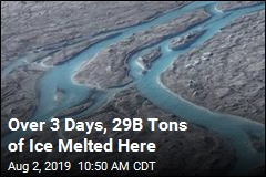 Over 3 Days, 29B Tons of Ice Melted Here