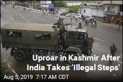 Uproar in Kashmir After India Takes 'Illegal Steps'