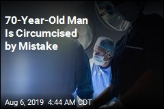 70-Year-Old Man Is Circumcised by Mistake