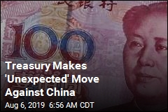 Treasury Gives China a New Label: 'Currency Manipulator'