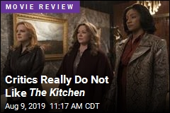 Critics Really Do Not Like The Kitchen
