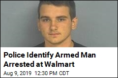 Police Identify Armed Man Arrested at Walmart