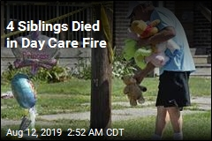 4 Siblings Died in Day Care Fire