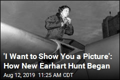 'I Want to Show You a Picture': How New Earhart Hunt Began