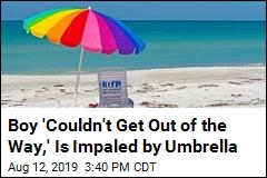 Boy 'Couldn't Get Out of the Way,' Is Impaled by Umbrella