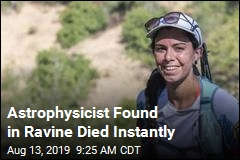 Astrophysicist Found in Ravine Died Instantly