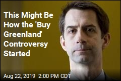 Sen. Cotton: Hey, I Also Looked Into the US Buying Greenland